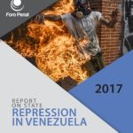 Report on State Represion in Venezuela. 2017