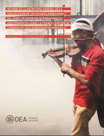 Informe de la Secretaría General de la Organización de Estados Americanos y del panel de expertos internacionales independientes