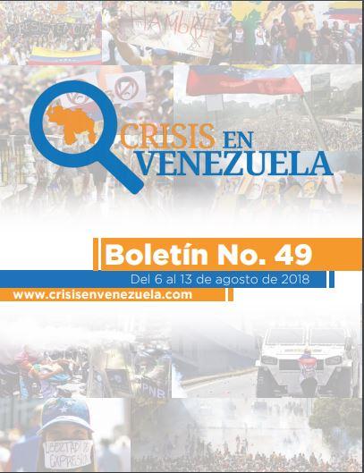 Crisis en Venezuela. Boletín No. 49- Del 6 al 13 de agosto de 2018