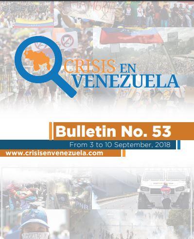 Crisis in Venezuela. Bulletin No. 53- From 3 to 10 September, 2018