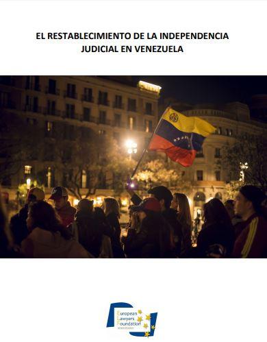 El restablecimiento de la Independencia Judicial en Venezuela