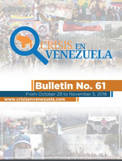 Crisis in Venezuela. Bulletin No. 61- From October 29 to November 5, 2018
