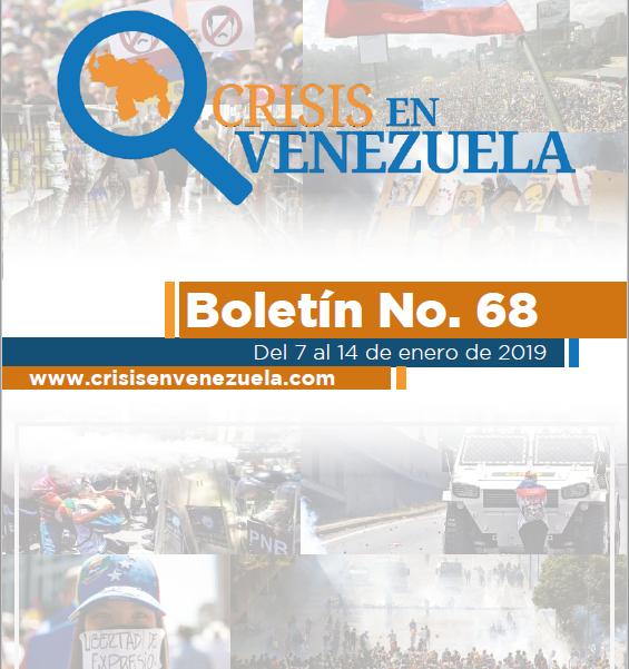 Crisis en Venezuela. Boletín No.68. Del 07 al 14 de Enero de 2019
