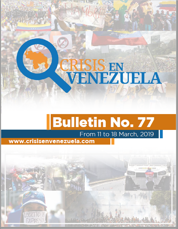 CRISIS EN VENEZUELA. BULLETIN 77- 11 To 18 March, 2019