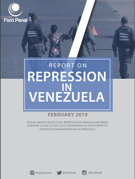 Report on Repression in Venezuela February 2019