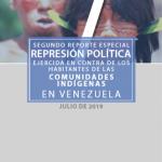 Reporte Especial- Represión Política contra Habitantes de Comunidades Indígenas en Bolívar-Venezuela. Julio 2019