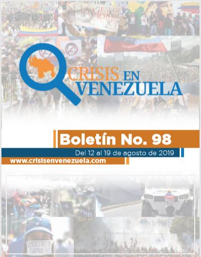 Crisis en Venezuela. Boletín No.98. Del 12 al 19 de Agosto