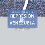 REPORTE SOBRE LA REPRESIÓN EN VENEZUELA. OCTUBRE 2019