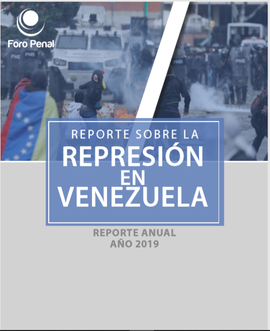 REPORTE SOBRE LA REPRESIÓN EN VENEZUELA. AÑO 2019