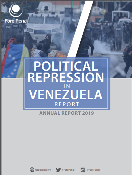POLITICAL REPRESSION IN VENEZUELA REPORT. 2019