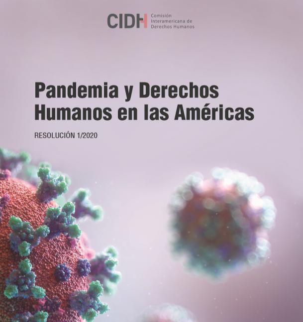 CIDH adopta Resolución sobre Pandemia y Derechos Humanos en las Américas