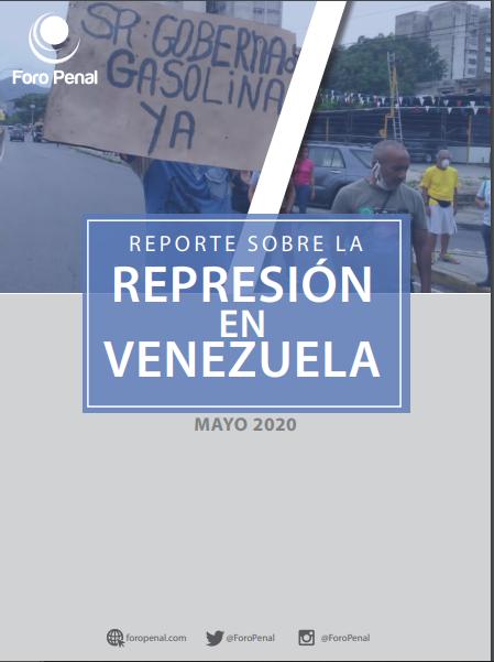 REPORTE SOBRE LA REPRESIÓN EN VENEZUELA. MAYO 2020