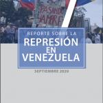 REPORTE SOBRE LA REPRESIÓN EN VENEZUELA. SEPTIEMBRE 2020