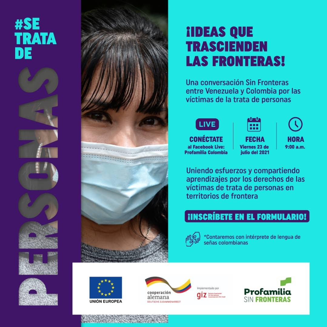 Ideas que Transcienden Las Fronteras (Venezuela y Colombia) por las Víctimas de Trata de Personas. Táchira 23 de julio de 2021